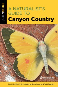 Cover A Naturalist's Guide to Canyon Country
