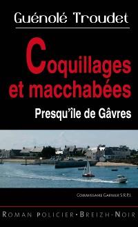 Cover Coquillages et macchabées - Presqu'île de Gâvres