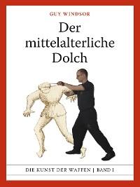 Cover Der mittelalterliche Dolch