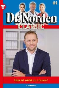 Cover Dr. Norden Classic 61 – Arztroman