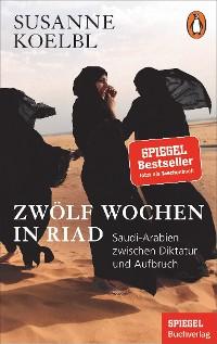 Cover Zwölf Wochen in Riad