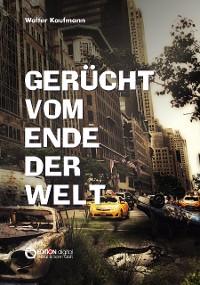 Cover Gerücht vom Ende der Welt