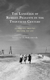 Cover The Language of Russian Peasants in the Twentieth Century