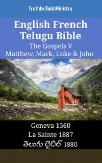 Cover English French Telugu Bible - The Gospels V - Matthew, Mark, Luke & John