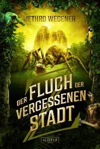 Cover DER FLUCH DER VERGESSENEN STADT