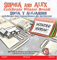 Cover Sophia and Alex Celebrate Winter Break