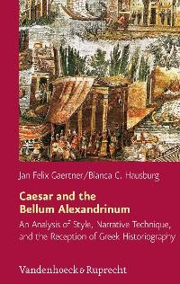 Cover Caesar and the Bellum Alexandrinum