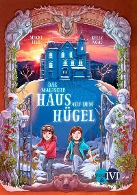 Cover Das magische Haus auf dem Hügel