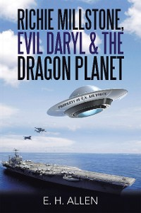 Cover Richie Millstone, Evil Daryl & the Dragon Planet