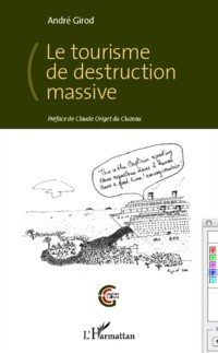 Cover Le tourisme de destruction massive