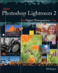 Cover Adobe Photoshop Lightroom 2 for Digital Photographers Only