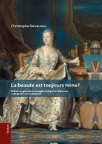 Cover La beauté est toujours reine?