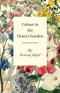 Cover Colour in the Flower Garden