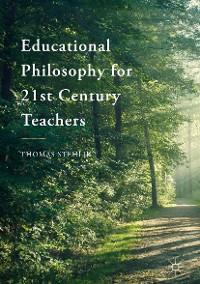 Cover Educational Philosophy for 21st Century Teachers