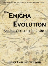 Cover The Enigma of Evolution and the Challenge of Chance