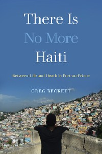 Cover There Is No More Haiti