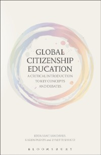 Cover Global Citizenship Education: A Critical Introduction to Key Concepts and Debates