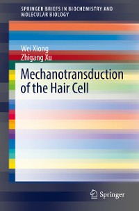 Cover Mechanotransduction of the Hair Cell