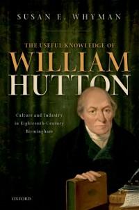 Cover Useful Knowledge of William Hutton