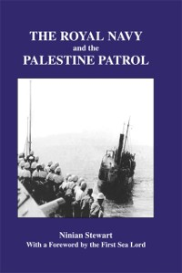 Cover Royal Navy and the Palestine Patrol