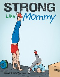 Cover Strong Like Mommy