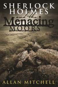 Cover Sherlock Holmes and The Menacing Moors