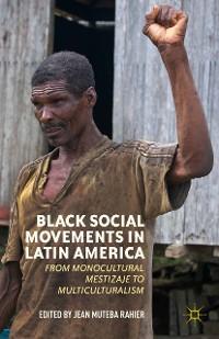 Cover Black Social Movements in Latin America