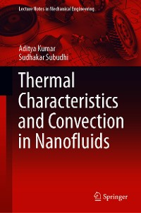 Cover Thermal Characteristics and Convection in Nanofluids