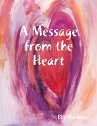 Cover A Message from the Heart