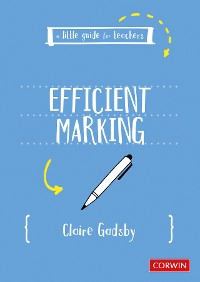 Cover A Little Guide for Teachers: Efficient Marking