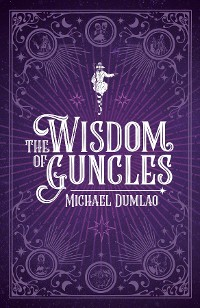 Cover The Wisdom of Guncles