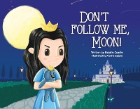 Cover Don't Follow Me, Moon!
