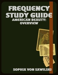 Cover Frequency Study Guide: American Beauty: Overview