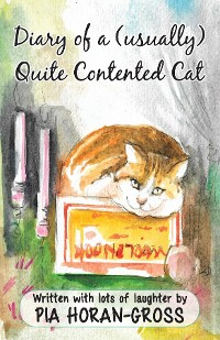 Cover Diary of a (usually) Quite Contented Cat