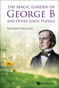 Cover The Magic Garden of George B and Other Logic Puzzles
