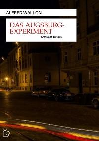 Cover DAS AUGSBURG-EXPERIMENT