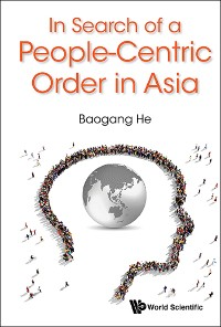 Cover In Search Of A People-centric Order In Asia