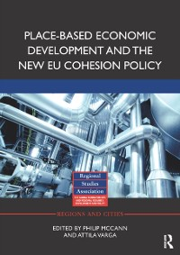 Cover Place-based Economic Development and the New EU Cohesion Policy