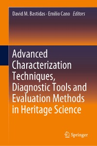 Cover Advanced Characterization Techniques, Diagnostic Tools and Evaluation Methods in Heritage Science