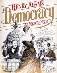 Cover Democracy - An American Novel