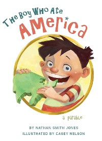 Cover The Boy Who Ate America