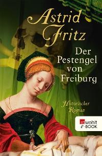 Cover Der Pestengel von Freiburg