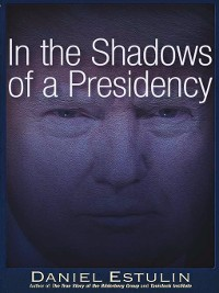 Cover In the Shadows of a Presidency