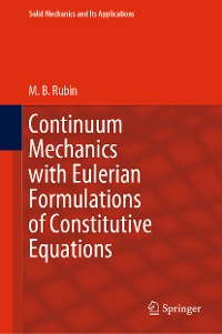 Cover Continuum Mechanics with Eulerian Formulations of Constitutive Equations