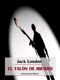 Cover El Talón de Hierro