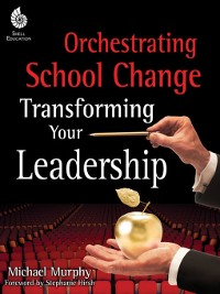 Cover Orchestrating School Change