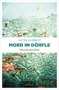 Cover Oberschwaben Krimi / Mord im Dörfle