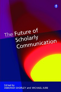 Cover The Future of Scholarly Communication
