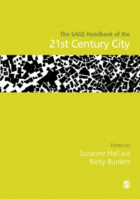 Cover The SAGE Handbook of the 21st Century City
