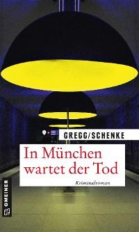 Cover In München wartet der Tod